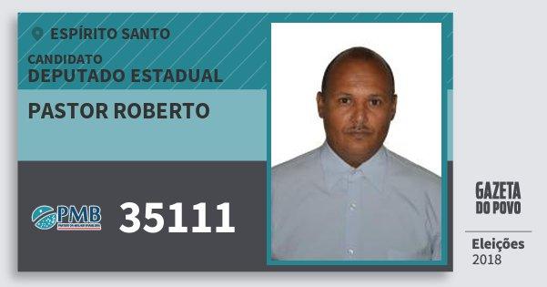 Santinho Pastor Roberto 35111 (PMB) Deputado Estadual | Espírito Santo | Eleições 2018