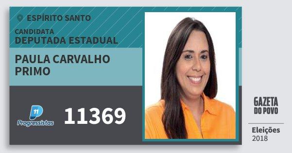 Santinho Paula Carvalho Primo 11369 (PP) Deputada Estadual | Espírito Santo | Eleições 2018