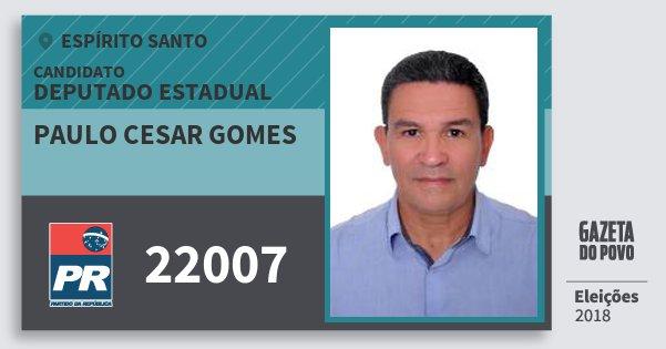 Santinho Paulo Cesar Gomes 22007 (PR) Deputado Estadual | Espírito Santo | Eleições 2018