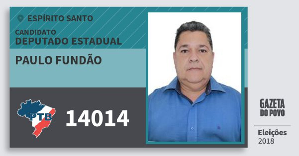 Santinho Paulo Fundão 14014 (PTB) Deputado Estadual | Espírito Santo | Eleições 2018