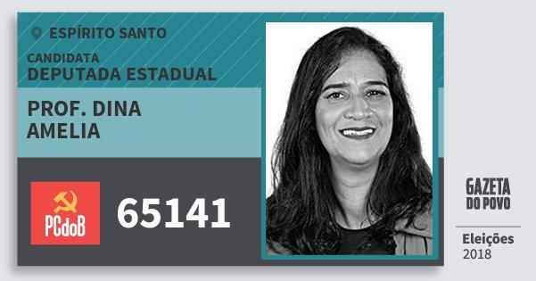 Santinho Prof. Dina Amelia 65141 (PC do B) Deputada Estadual | Espírito Santo | Eleições 2018