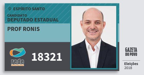 Santinho Prof Ronis 18321 (REDE) Deputado Estadual | Espírito Santo | Eleições 2018