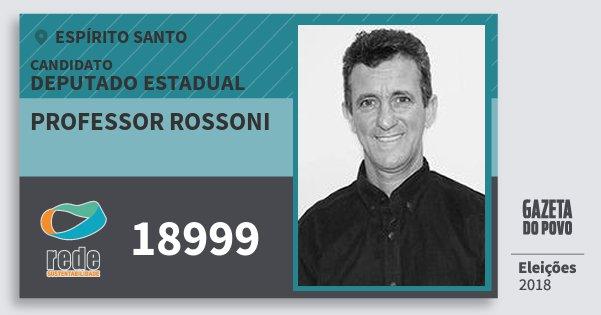 Santinho Professor Rossoni 18999 (REDE) Deputado Estadual | Espírito Santo | Eleições 2018