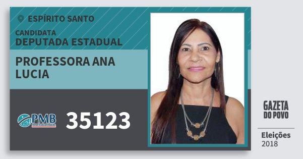 Santinho Professora Ana Lucia 35123 (PMB) Deputada Estadual | Espírito Santo | Eleições 2018