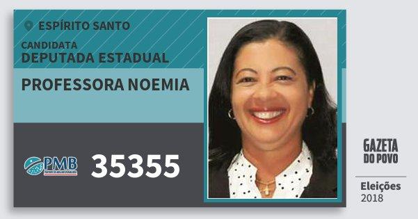 Santinho Professora Noemia 35355 (PMB) Deputada Estadual | Espírito Santo | Eleições 2018