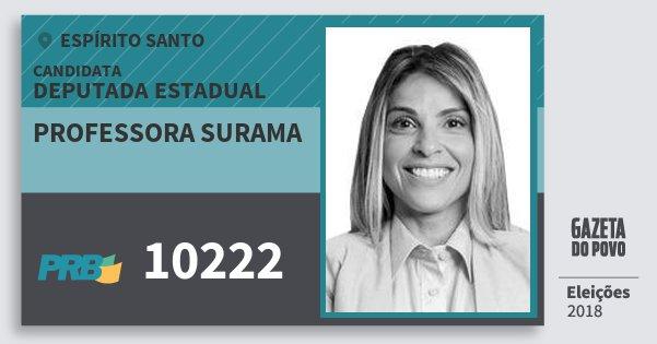 Santinho Professora Surama 10222 (PRB) Deputada Estadual | Espírito Santo | Eleições 2018