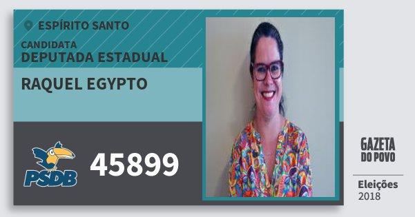 Santinho Raquel Egypto 45899 (PSDB) Deputada Estadual | Espírito Santo | Eleições 2018