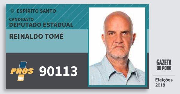 Santinho Reinaldo Tomé 90113 (PROS) Deputado Estadual | Espírito Santo | Eleições 2018
