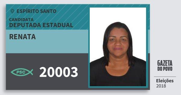 Santinho Renata 20003 (PSC) Deputada Estadual | Espírito Santo | Eleições 2018