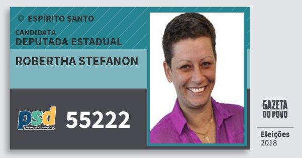 Santinho Robertha Stefanon 55222 (PSD) Deputada Estadual | Espírito Santo | Eleições 2018