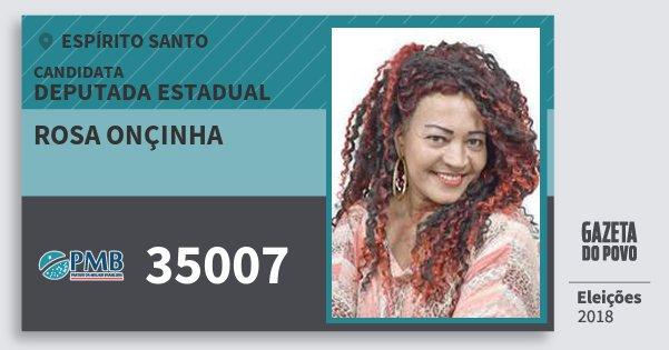 Santinho Rosa Onçinha 35007 (PMB) Deputada Estadual | Espírito Santo | Eleições 2018