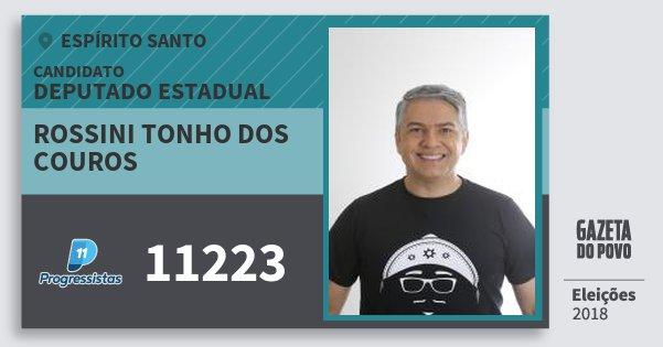 Santinho Rossini Tonho dos Couros 11223 (PP) Deputado Estadual | Espírito Santo | Eleições 2018