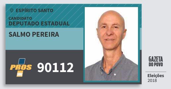 Santinho Salmo Pereira 90112 (PROS) Deputado Estadual | Espírito Santo | Eleições 2018