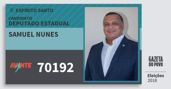 Santinho Samuel Nunes 70192 (AVANTE) Deputado Estadual | Espírito Santo | Eleições 2018
