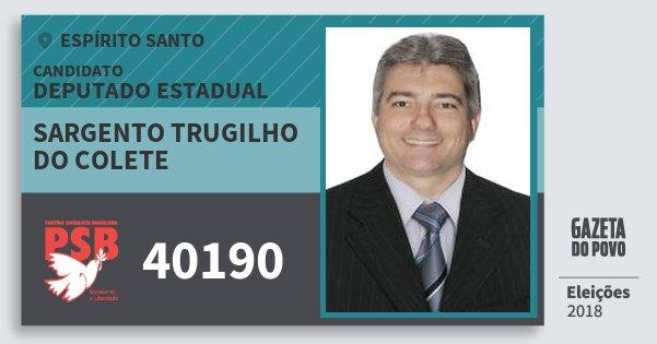 Santinho Sargento Trugilho do Colete 40190 (PSB) Deputado Estadual | Espírito Santo | Eleições 2018