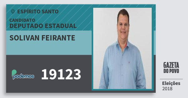 Santinho Solivan Feirante 19123 (PODE) Deputado Estadual | Espírito Santo | Eleições 2018