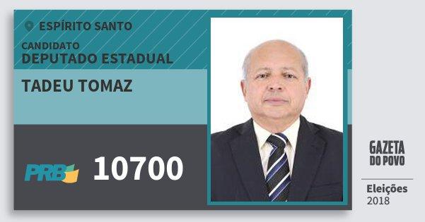 Santinho Tadeu Tomaz 10700 (PRB) Deputado Estadual | Espírito Santo | Eleições 2018