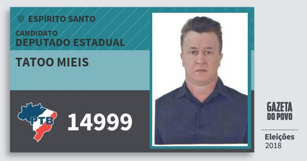 Santinho Tatoo Mieis 14999 (PTB) Deputado Estadual | Espírito Santo | Eleições 2018