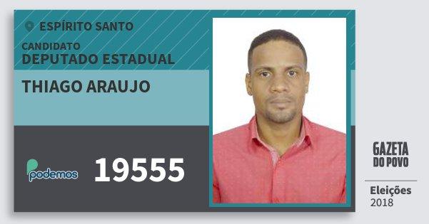 Santinho Thiago Araujo 19555 (PODE) Deputado Estadual | Espírito Santo | Eleições 2018