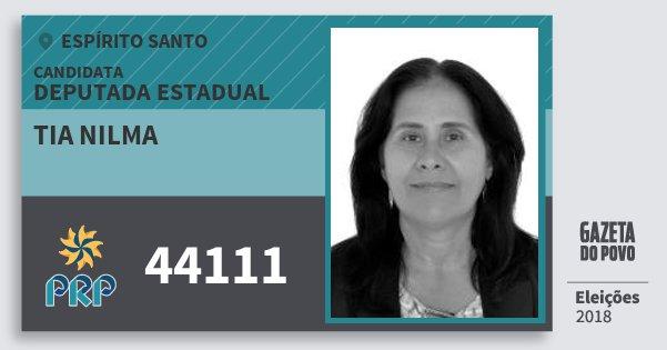 Santinho Tia Nilma 44111 (PRP) Deputada Estadual | Espírito Santo | Eleições 2018