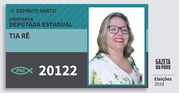 Santinho Tia Rê 20122 (PSC) Deputada Estadual | Espírito Santo | Eleições 2018