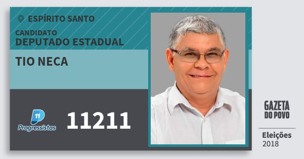 Santinho Tio Neca 11211 (PP) Deputado Estadual | Espírito Santo | Eleições 2018