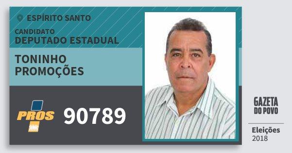 Santinho Toninho Promoções 90789 (PROS) Deputado Estadual | Espírito Santo | Eleições 2018