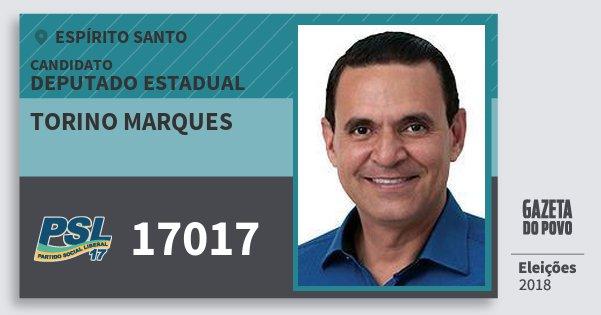 Santinho Torino Marques 17017 (PSL) Deputado Estadual | Espírito Santo | Eleições 2018
