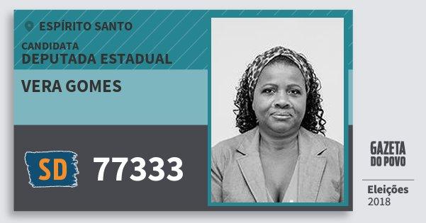 Santinho Vera Gomes 77333 (SOLIDARIEDADE) Deputada Estadual | Espírito Santo | Eleições 2018