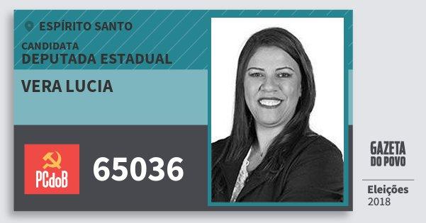 Santinho Vera Lucia 65036 (PC do B) Deputada Estadual | Espírito Santo | Eleições 2018
