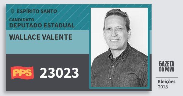 Santinho Wallace Valente 23023 (PPS) Deputado Estadual | Espírito Santo | Eleições 2018