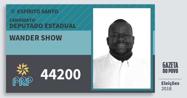Santinho Wander Show 44200 (PRP) Deputado Estadual | Espírito Santo | Eleições 2018