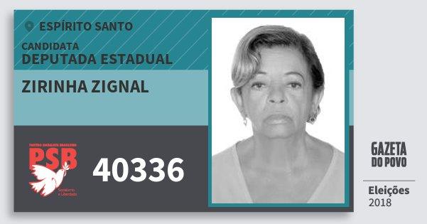 Santinho Zirinha Zignal 40336 (PSB) Deputada Estadual | Espírito Santo | Eleições 2018