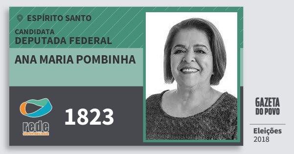Santinho Ana Maria Pombinha 1823 (REDE) Deputada Federal | Espírito Santo | Eleições 2018