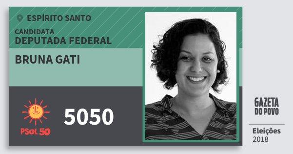 Santinho Bruna Gati 5050 (PSOL) Deputada Federal | Espírito Santo | Eleições 2018