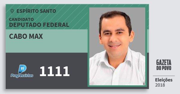 Santinho Cabo Max 1111 (PP) Deputado Federal   Espírito Santo   Eleições 2018