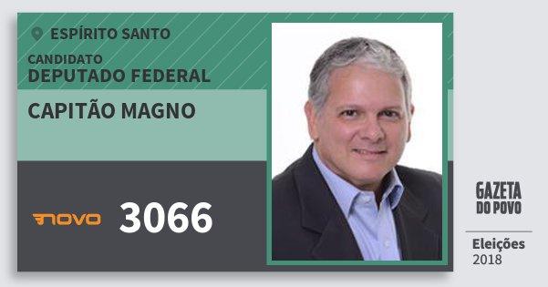 Santinho Capitão Magno 3066 (NOVO) Deputado Federal | Espírito Santo | Eleições 2018