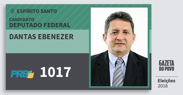 Santinho Dantas Ebenezer 1017 (PRB) Deputado Federal | Espírito Santo | Eleições 2018