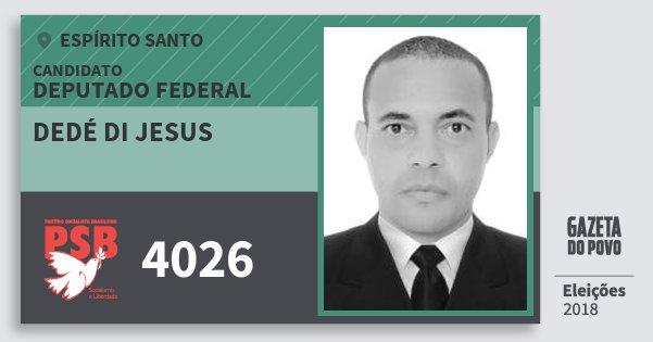 Santinho Dedé di Jesus 4026 (PSB) Deputado Federal   Espírito Santo   Eleições 2018