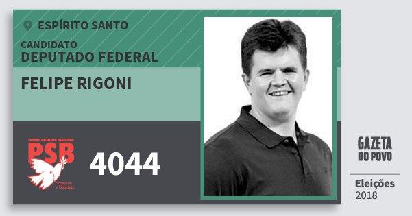 Santinho Felipe Rigoni 4044 (PSB) Deputado Federal | Espírito Santo | Eleições 2018