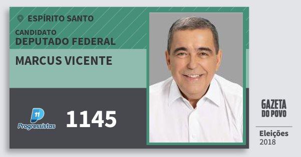 Santinho Marcus Vicente 1145 (PP) Deputado Federal | Espírito Santo | Eleições 2018