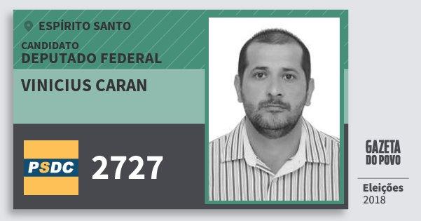 Santinho Vinicius Caran 2727 (DC) Deputado Federal | Espírito Santo | Eleições 2018