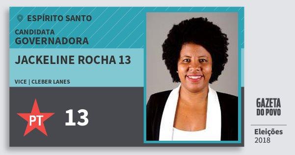 Santinho Jackeline Rocha 13 13 (PT) Governadora | Espírito Santo | Eleições 2018