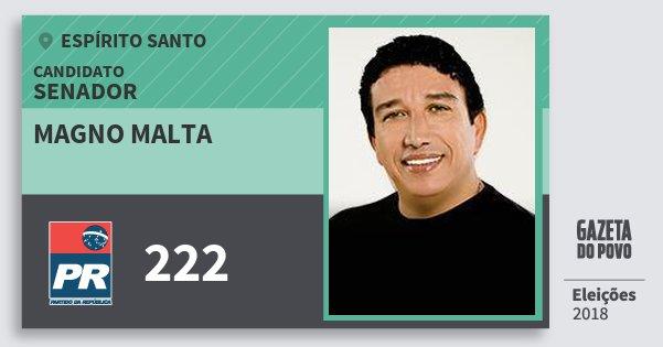 Santinho Magno Malta 222 (PR) Senador | Espírito Santo | Eleições 2018