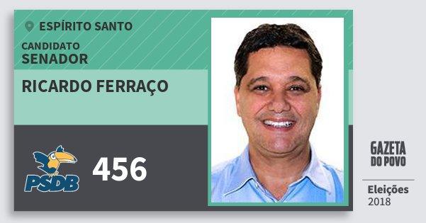 Santinho Ricardo Ferraço 456 (PSDB) Senador | Espírito Santo | Eleições 2018