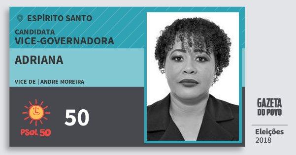 Santinho Adriana 50 (PSOL) Vice-Governadora | Espírito Santo | Eleições 2018