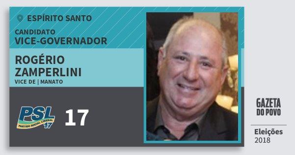 Santinho Rogério Zamperlini 17 (PSL) Vice-governador   Espírito Santo   Eleições 2018