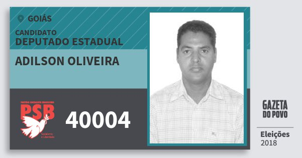Santinho Adilson Oliveira 40004 (PSB) Deputado Estadual | Goiás | Eleições 2018