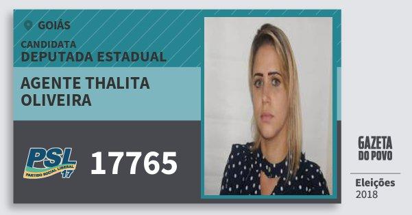 Santinho Agente Thalita Oliveira 17765 (PSL) Deputada Estadual | Goiás | Eleições 2018