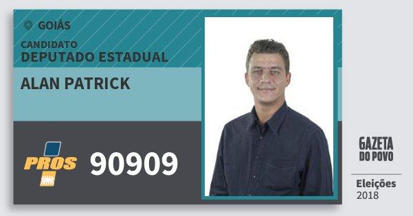Santinho Alan Patrick 90909 (PROS) Deputado Estadual | Goiás | Eleições 2018